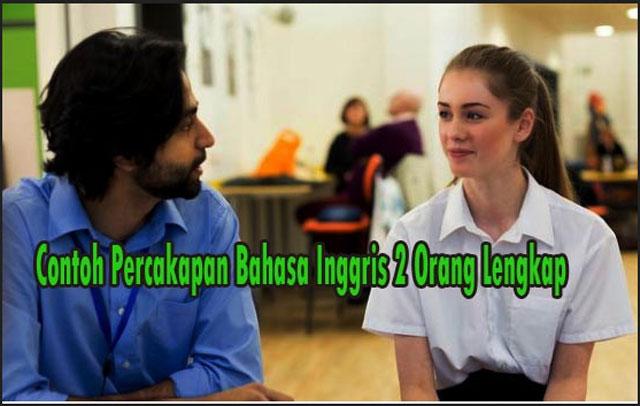 Contoh Dialog Bahasa Inggris 2 Orang