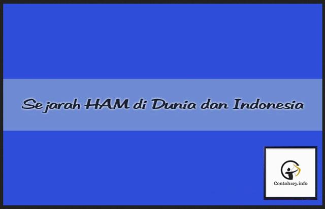 Sejarah HAM di Dunia dan Indonesia