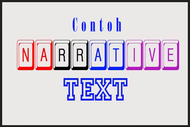 Contoh Narrative Text