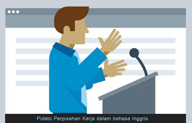 pidato perpisahan kerja dalam bahasa inggris