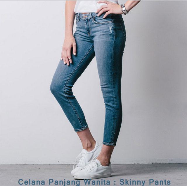 Celana Panjang Wanita : Skinny Pants