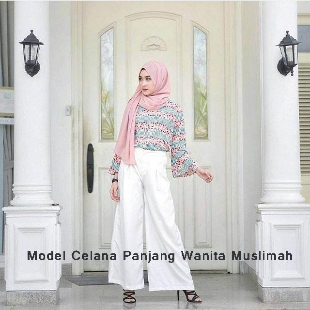 Model Celana Panjang Wanita Muslima