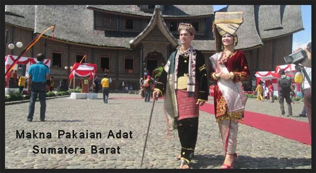 Makna Pakaian Adat Sumatera Barat